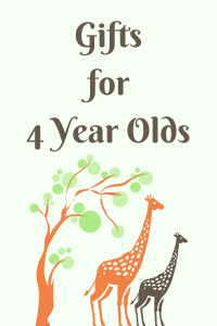 List of Gifts for 4 Year Olds