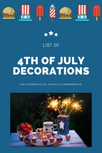 List of 4th of July Decorations