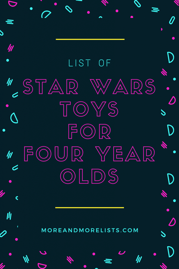 List of Star Wars Toys for Four Year Olds